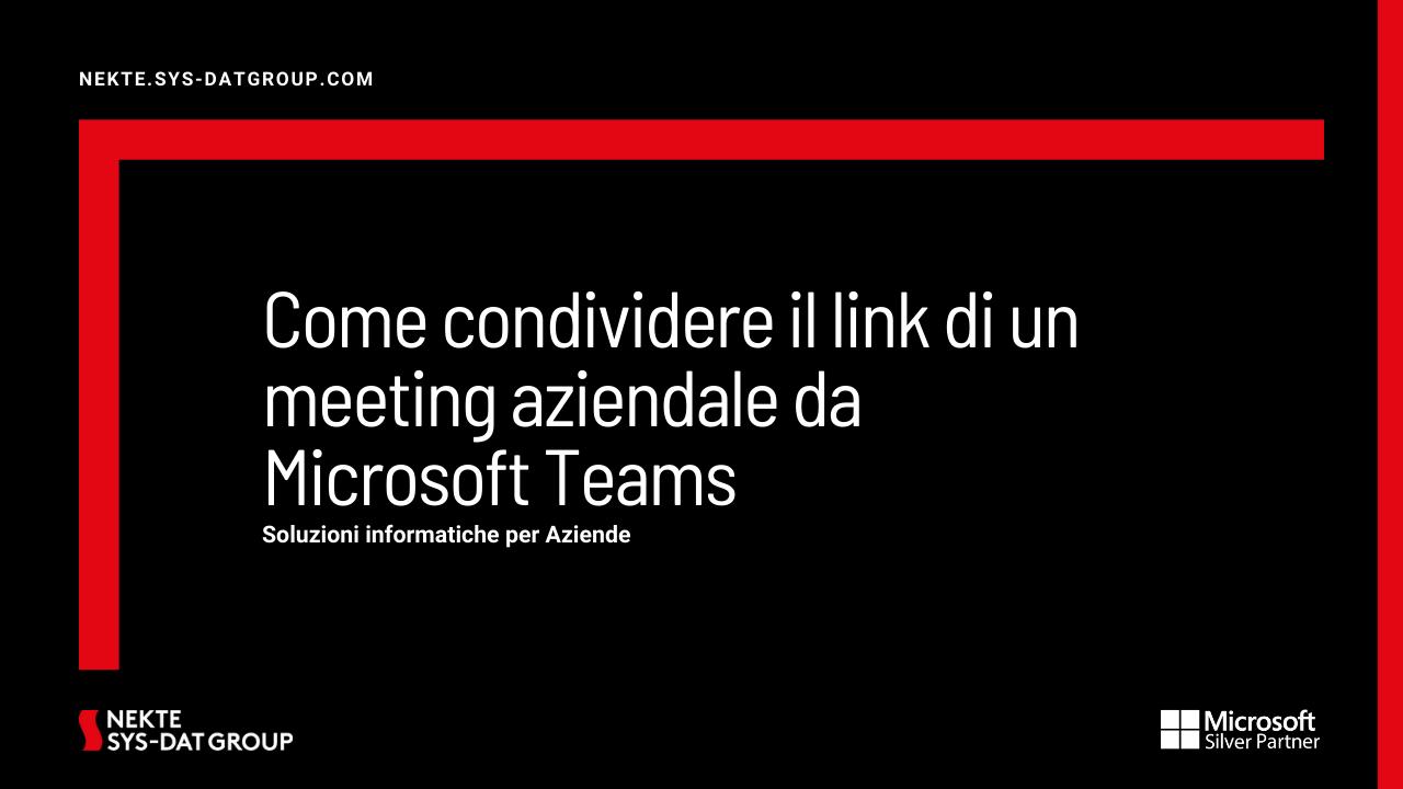 Come condividere il link di un meeting aziendale da Microsoft Teams