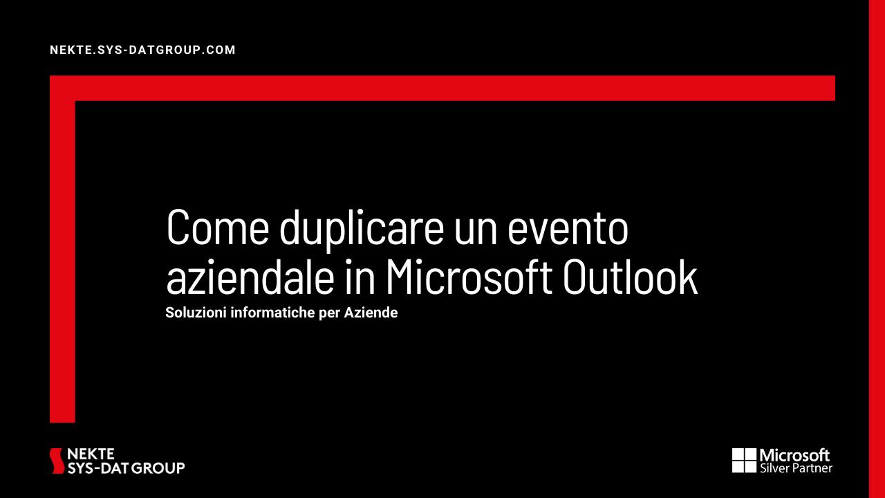 Come duplicare un evento aziendale in Microsoft Outlook