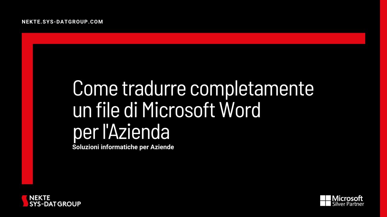 Come tradurre completamente un file di Microsoft Word per l'Azienda