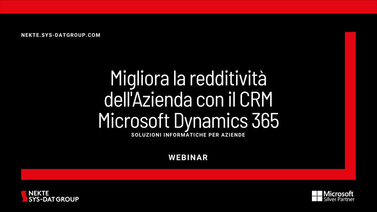 Migliora la redditività dell'Azienda con il CRM Microsoft Dynamics 365