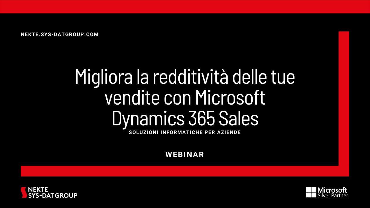 Migliora la redditività delle tue vendite con Microsoft Dynamics 365 Sales