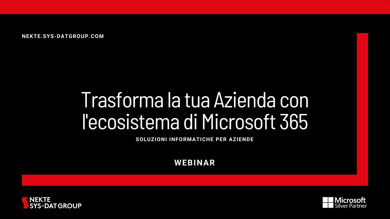 Trasforma la tua Azienda con l'ecosistema di Microsoft 365